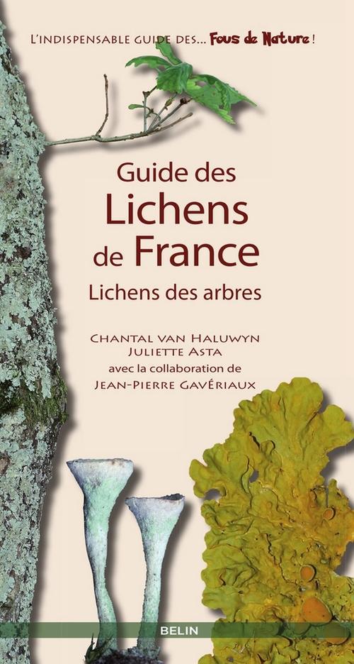 Guide des lichens de France ; lichens des arbres