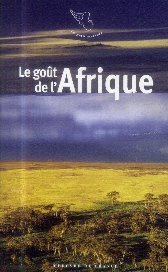 Le goût de l'Afrique