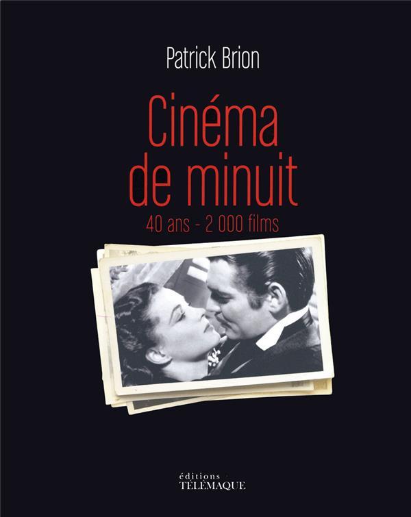 Cinéma de minuit ; les 40 ans