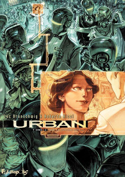 Urban T.3 ; que la lumière soit...