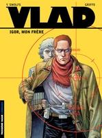 Vente EBooks : Vlad - tome 1 - Igor, mon frère  - Yves Swolfs