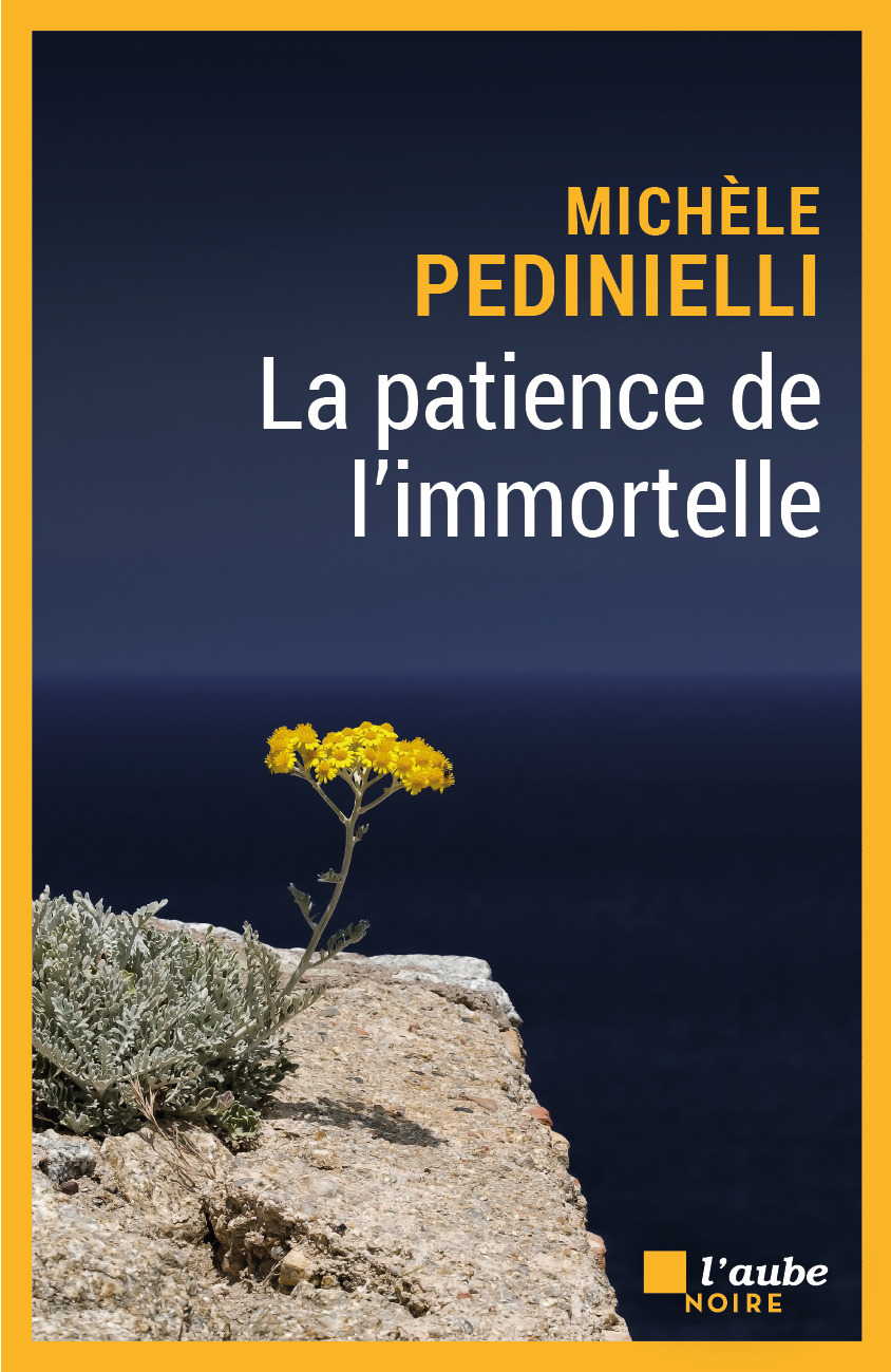 La patience de l'immorttelle