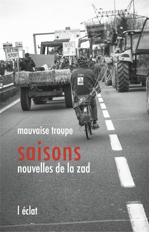 Saisons ; nouvelles de la ZAD
