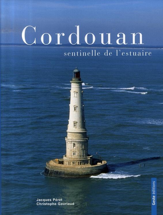 Cordouan, sentinelle de l'estuaire
