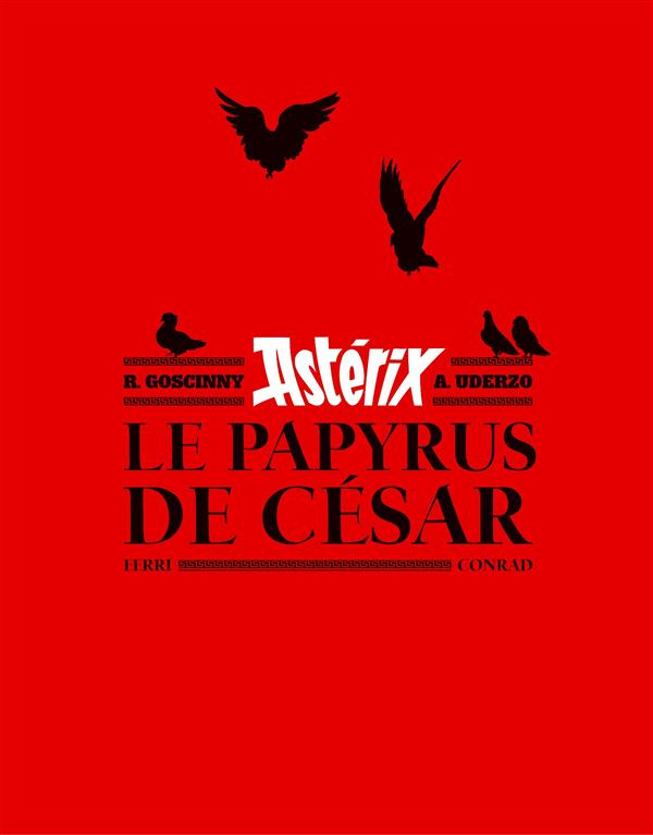Le papyrus de César ; art book