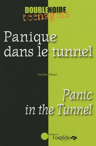 Panique dans le tunnel ; panic in the tunnel