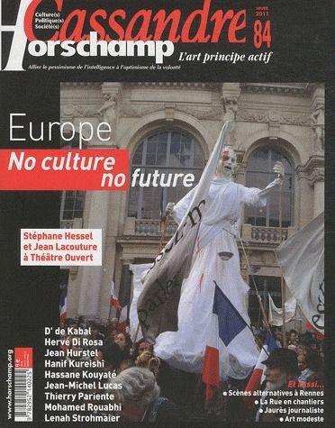 Cassandre t.84; europe ; no culture, no future