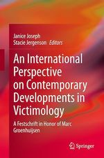 An International Perspective on Contemporary Developments in Victimology  - Stacie Jergenson - Janice Joseph