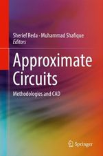 Approximate Circuits  - Sherief Reda - Muhammad Shafique