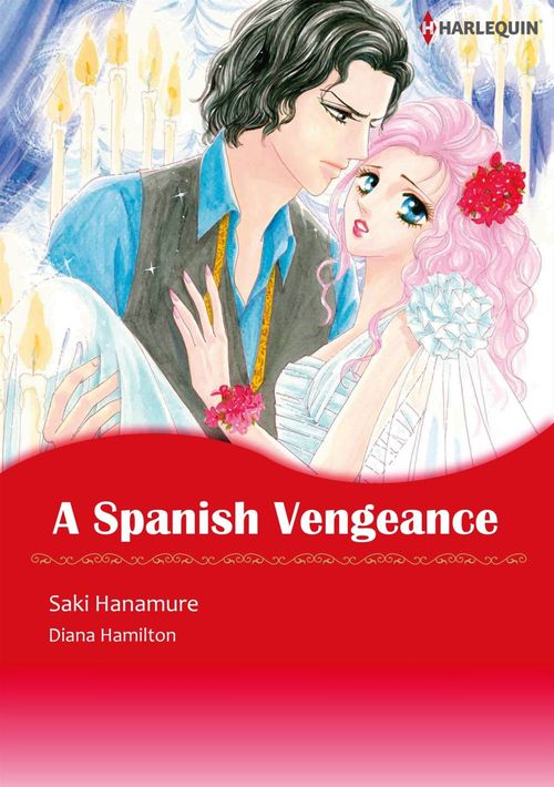 Harlequin Comics: A Spanish Vengeance