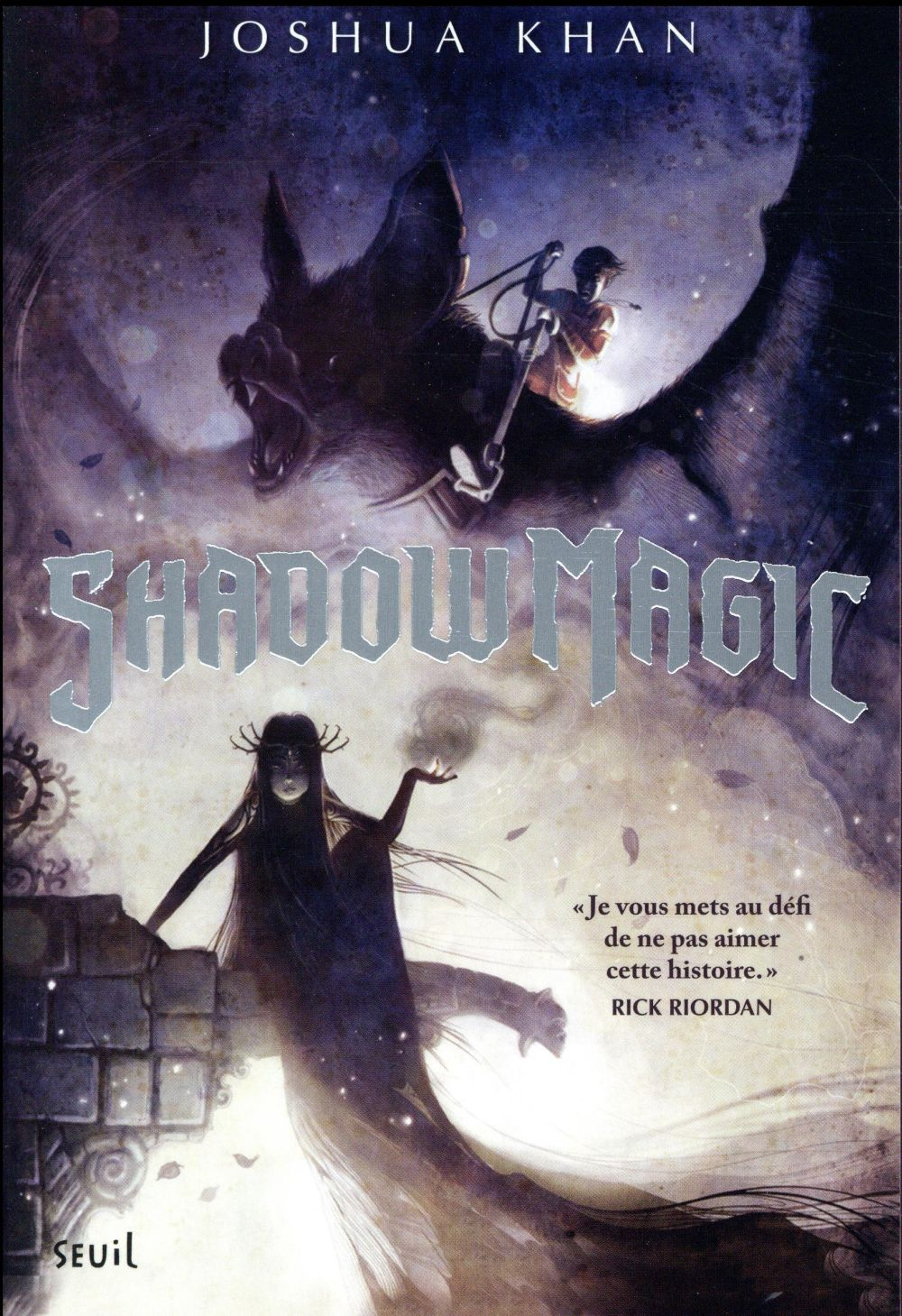 Shadow magic t.1