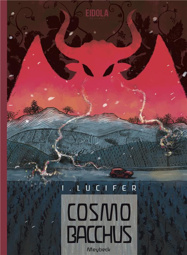 Cosmobacchus T.1 ; Lucifer