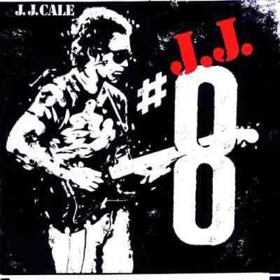 J J Cale 8