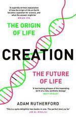 Creation  - Adam Rutherford