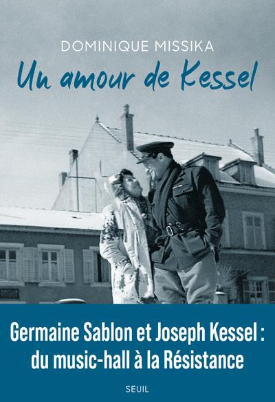 Un amour de Kessel