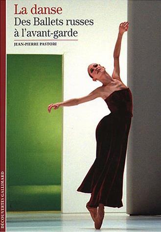 La danse (tome 2-des ballets russes a l'avant-garde)