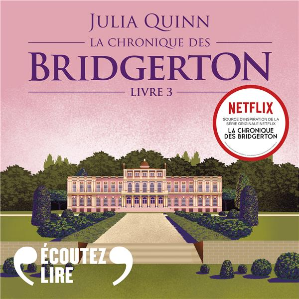 Vente AudioBook : La chronique des Bridgerton (Tome 3) - Benedict  - Julia Quinn