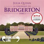 La chronique des Bridgerton (Tome 3) - Benedict  - Julia Quinn