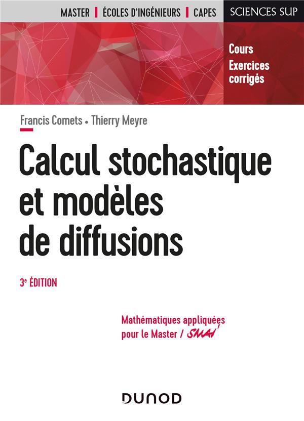 Calcul stochastique et modèles de diffusions (3e édition)