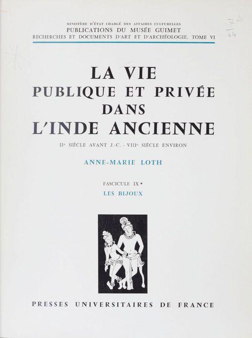 La vie publique et privée dans l'Inde ancienne (9) : IIe siècle av. J.-C. - VIIIe siècle environ