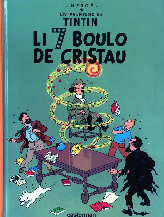 Lis Aventuro De Tintin T.13 ; Li 7 Boulo De Cristau