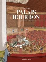 Palais-Bourbon, les coulisses de l'Assemblée nationale  - Kokopello