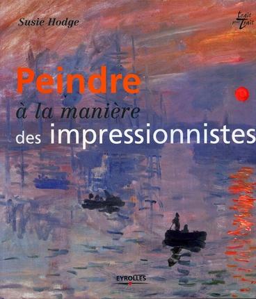 peindre a la maniere des impressionnistes