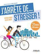 Vente EBooks : J'arrête de... stresser !  - Patrick Amar - Sylvia ANDRÉ
