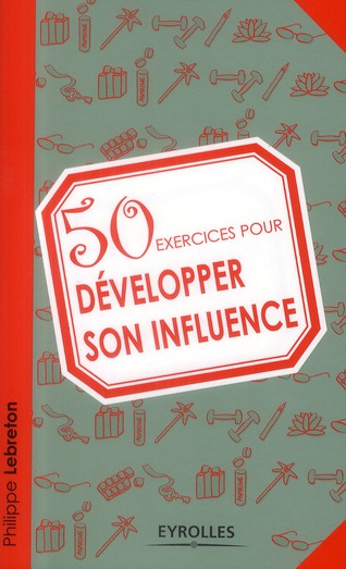 50 Exercices Pour Developper Son Influence