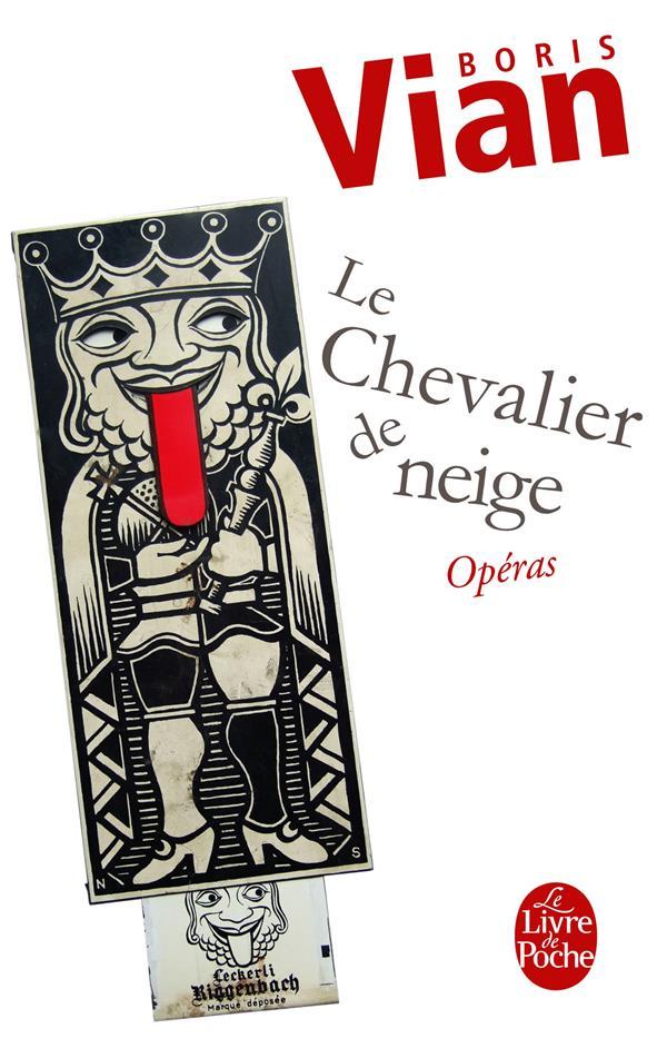 CHEVALIER DE NEIGE  -  OPERAS