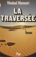 La traversée  - Mouloud Mammeri