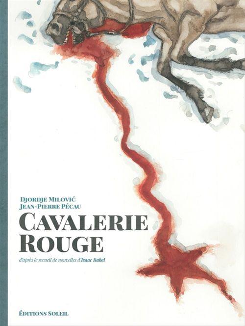 Cavalerie rouge  - Jean-Pierre Pécau  - Djordje Milovic