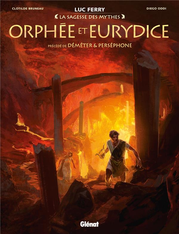 ORPHEE ET EURYDICE - PRECEDE DE DEMETER & PERSEPHONE ODDI/BRUNEAU