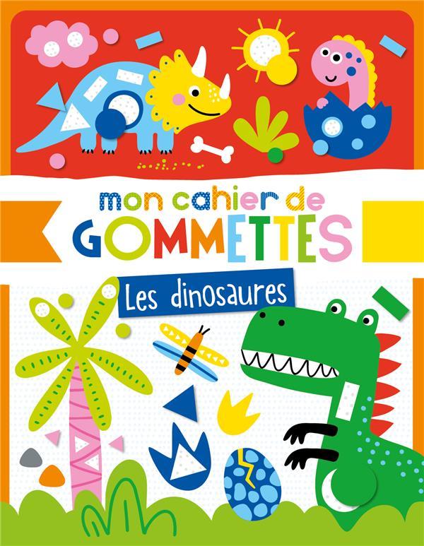 Mon cahier de gommettes ; les dinosaures