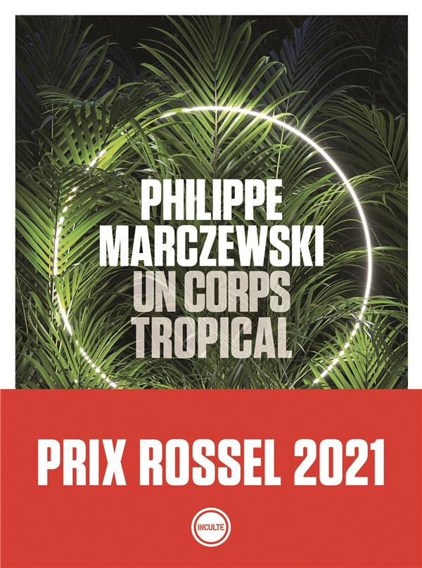 un corps tropical