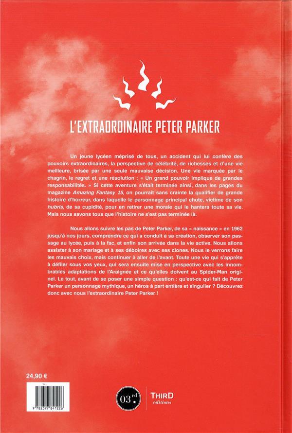 Qui est le tisseur ? l'extraordinaire Peter Parker