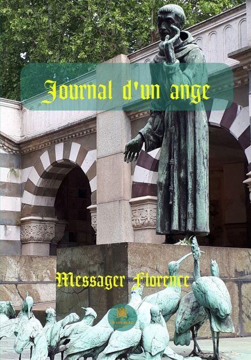Journal d´un ange  - Messager Florence