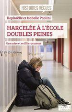 Vente Livre Numérique : Harcelée à l'école, doubles peines  - Isabelle Paolini - Raphaëlle Paolini