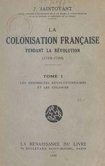 La colonisation française pendant la Révolution, 1789-1799 (1)