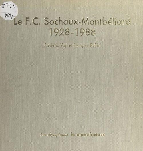 Le F.C. Sochaux-Montbéliard