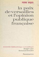 La paix de Versailles et l'opinion publique française