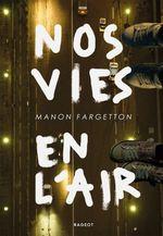 Vente EBooks : Nos vies en l'air  - Manon Fargetton