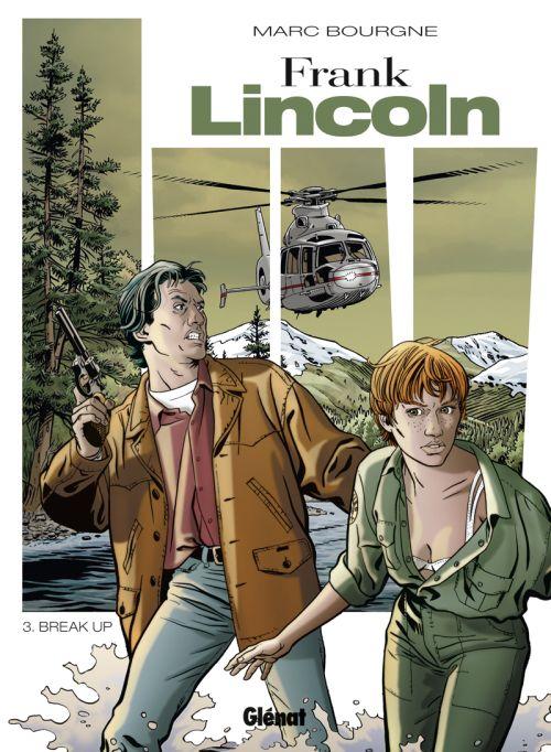 Frank Lincoln t.3 ; break-up