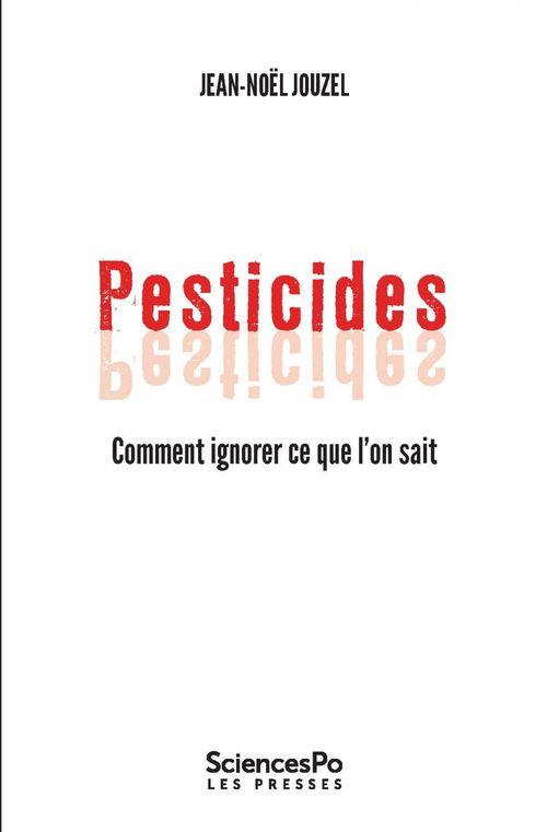 Pesticides, comment ignorer ce que l'on sait ?