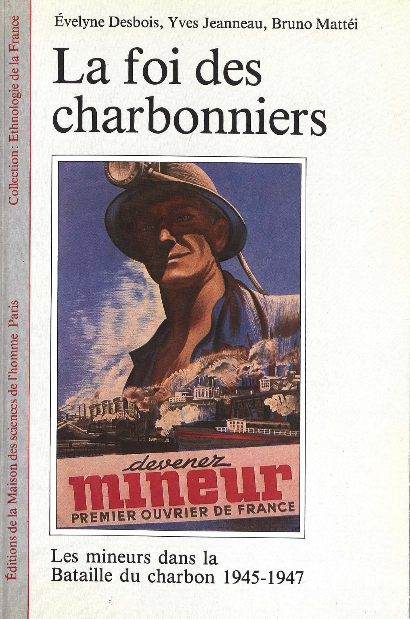 la foi des charbonniers - les mineurs dans la bataille du charbon