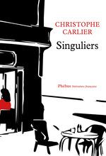 Vente Livre Numérique : Singuliers  - Christophe Carlier