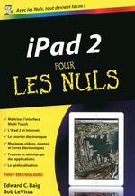 Vente Livre Numérique : IPad 2 Pour les Nuls  - Edward C. BAIG - Bob LEVITUS