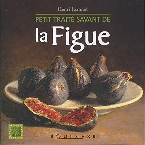 Petit traité savant de la figue