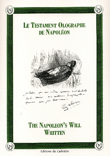 Le testament olographe de Napoléon ; the Napoleon's will written