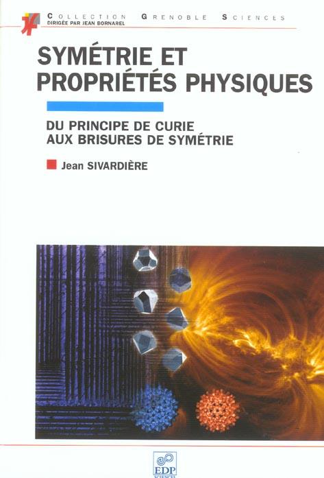 Symetrie Et Proprietes Physiques